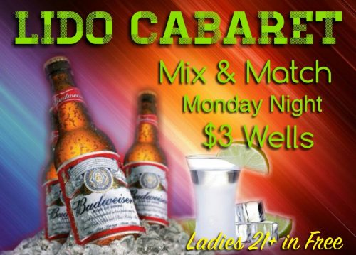 Mix & Match Monday Night: $3 Wells