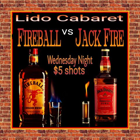 Fireball vs. Jack Fire: $5 Shots