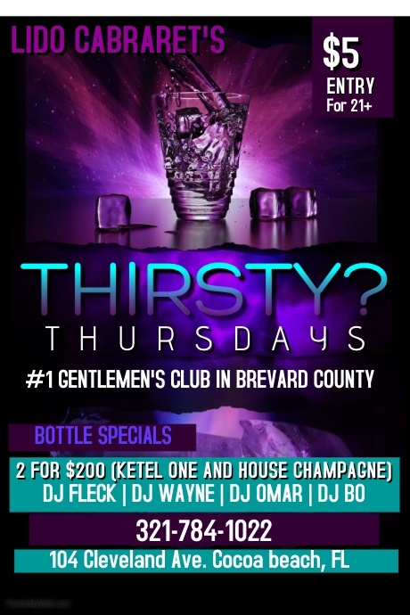 Thirsty Thursdays: $5 Cover for 21+, 2 for $200 Ketel One & Champagne
